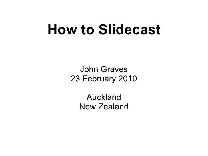 How To Slidecast