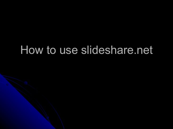 How to use slideshare.net