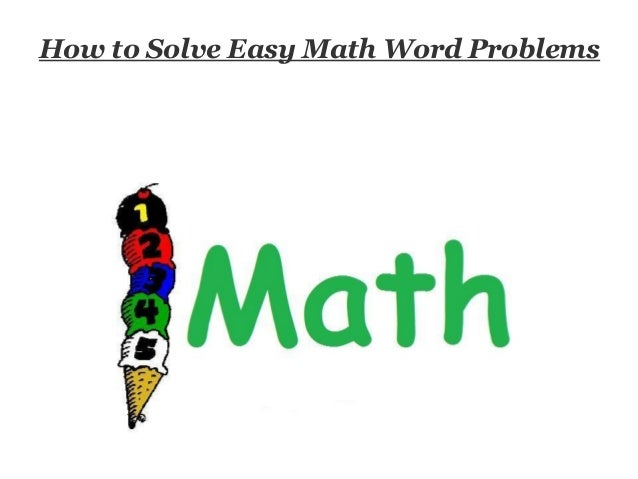 How To Solve Easy Math Word Problems