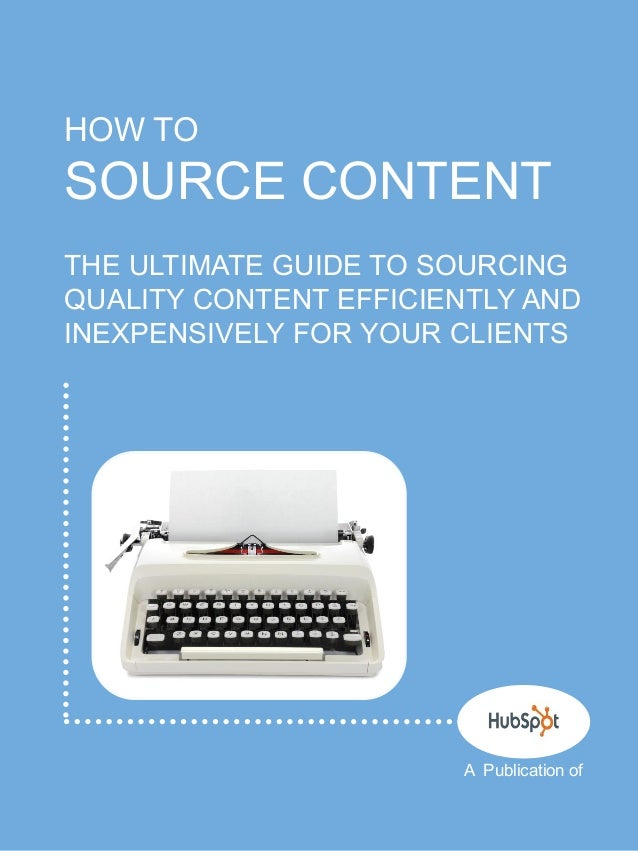 How to source content for your clients
