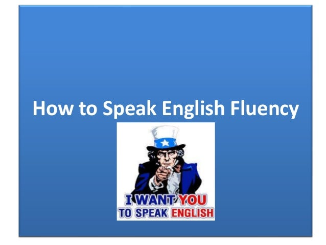 How to speak english fluency