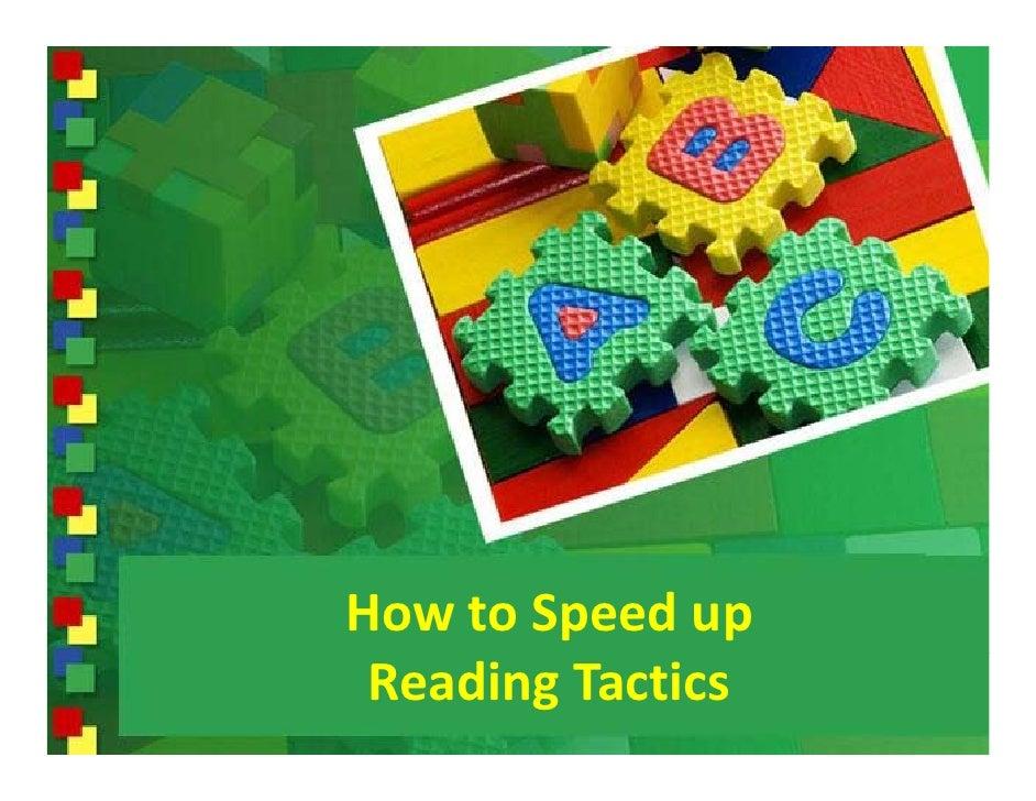 HowtoSpeedup  ReadingTactics