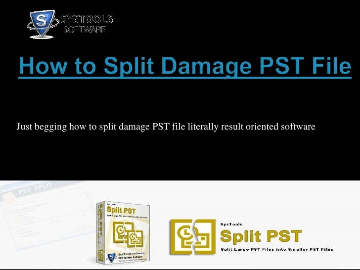 How to Split Damage PST File<br />Just begging how to split damage PST file literally result oriented software<br />
