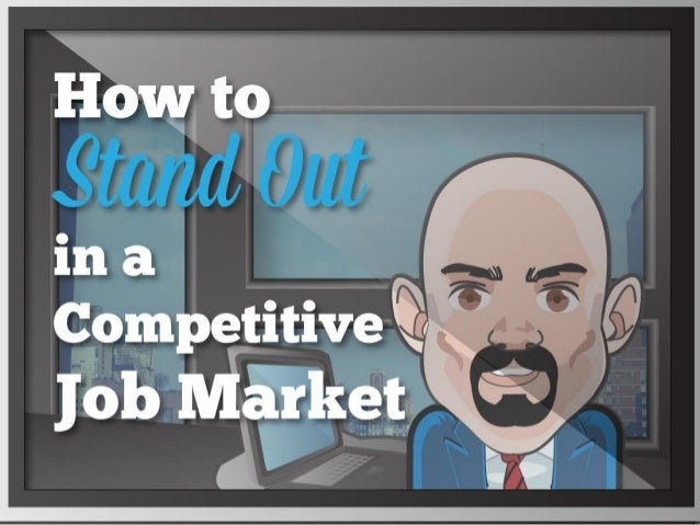 How to Stand Out in a Competitive Job Market