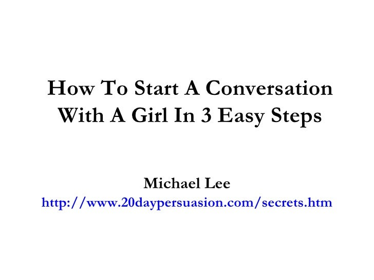 What To Text A Girl To Start A Conversation
