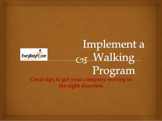 WALKING PROGRAM - How to start a walking program
