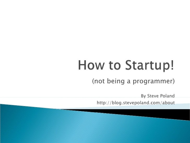 How To Startup!