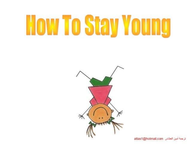 How to stayl young