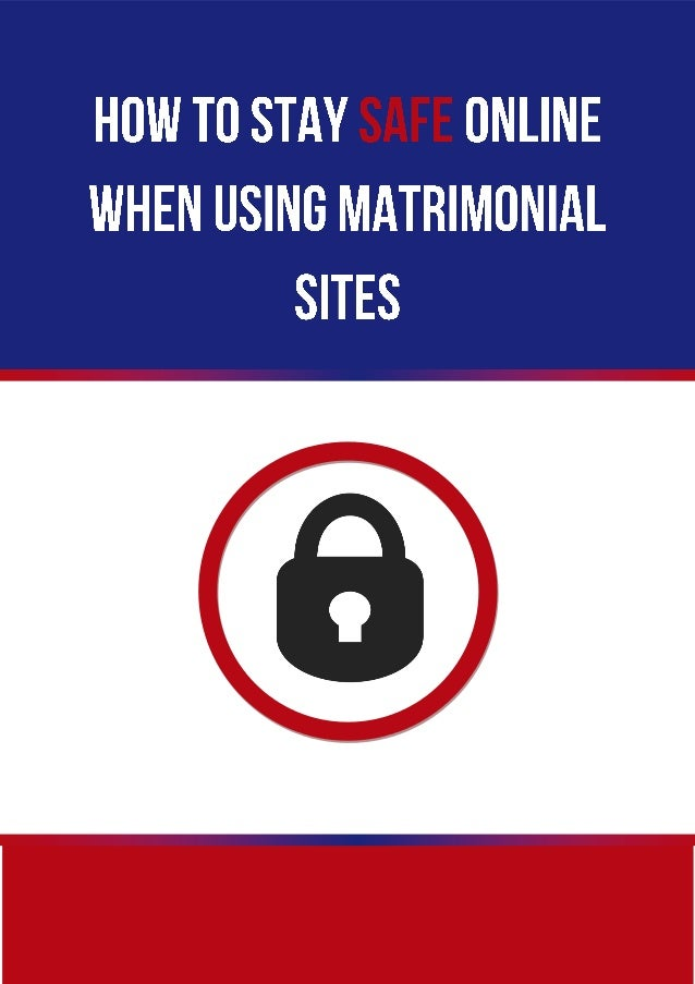 How to stay safe when using dating sites