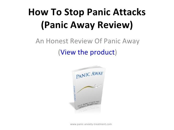 How to stop panic attacks   panic away program honest review