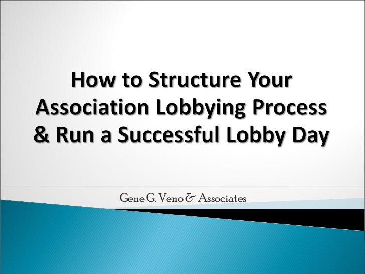 How to structure an Effective  Lobby Day