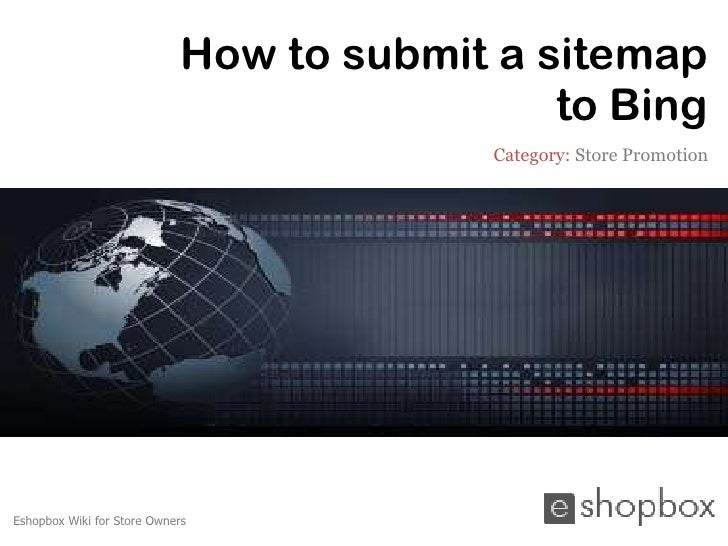 How to submit a sitemap                                              to Bing                                           Cat...