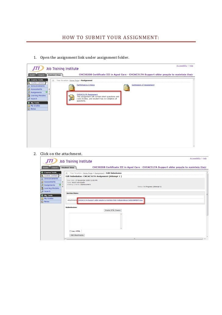 HOW TO SUBMIT YOUR A SSIGNMENT:   1. Open the assignment link under assignment folder.     2. Click on the attachment.
