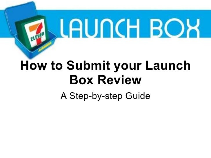 How to Submit your Launch Box Review A Step-by-step Guide