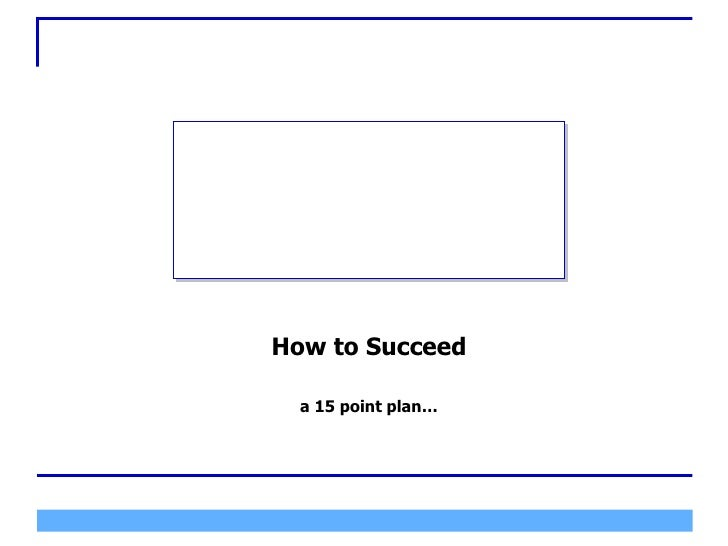 How To Succeed 15 Point Program