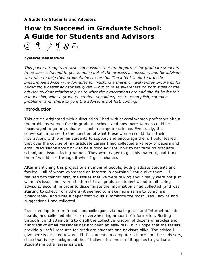 A Guide for Students and Advisors  How to Succeed in Graduate School: A Guide for Students and Advisors   byMarie desJardi...