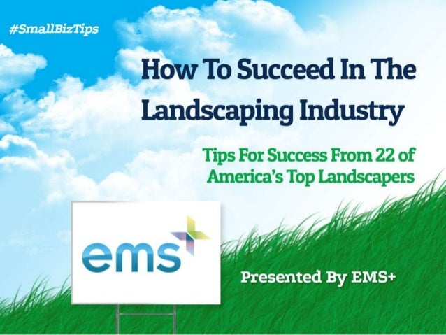 How To Succeed in the Landscaping Industry