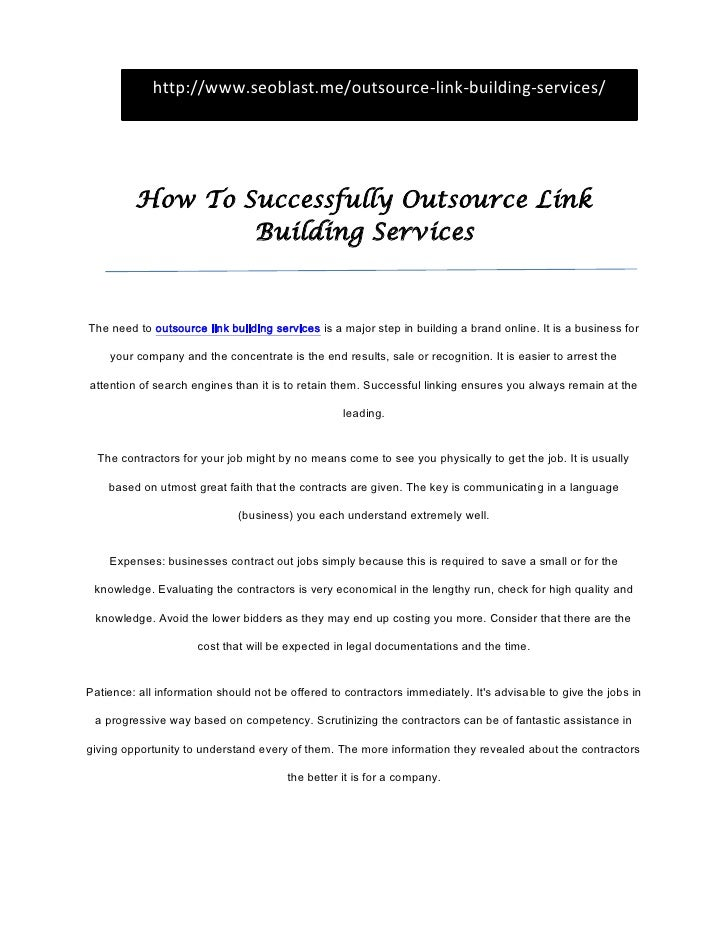 http://www.seoblast.me/outsource-link-building-services/         How To Successfully Outsource Link                 Buildi...