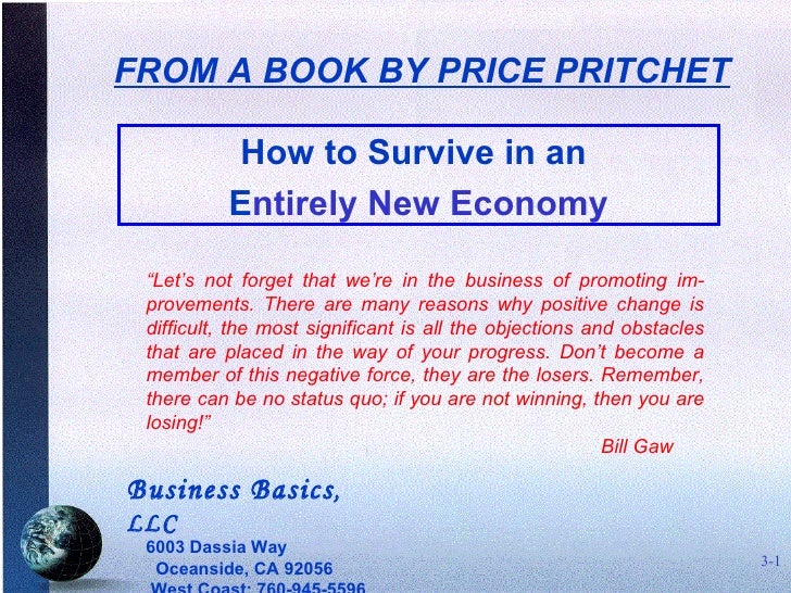 """How to Survive in an  E ntirely New Economy <ul><ul><ul><li>"""" Let's not forget that we're in the business of promoting im-..."""