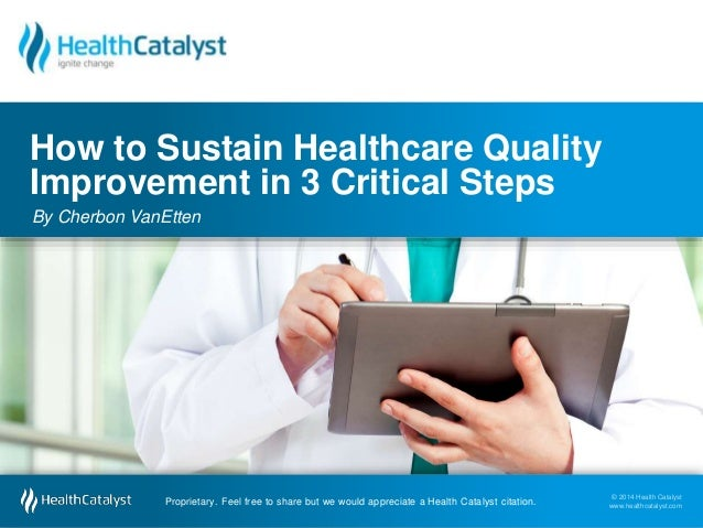 Essays on quality improvement in healthcare