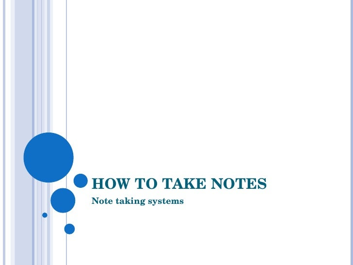 How To Take Notes  Note Taking Systems