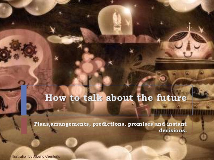 How to talk about the future