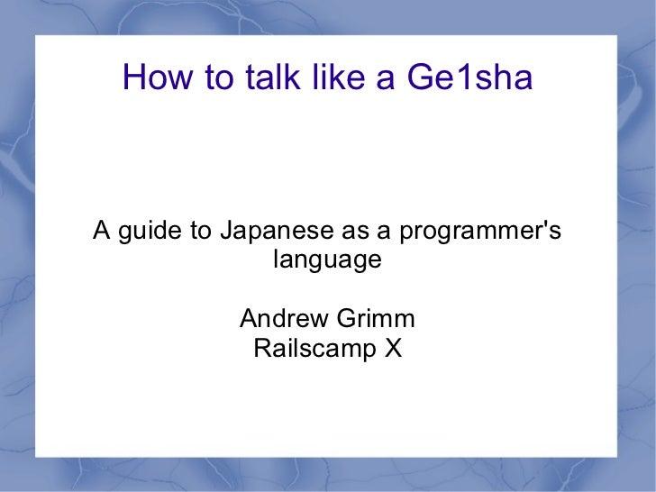 How to talk like a ge1sha