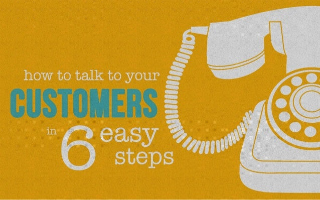 How to talk to your customers in 6 easy steps by @Frontapp