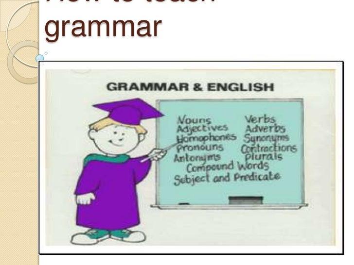 How to teach grammar<br />