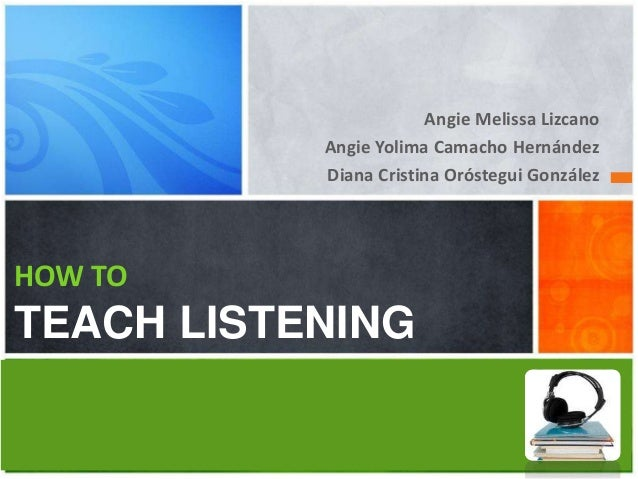 How to teach listening