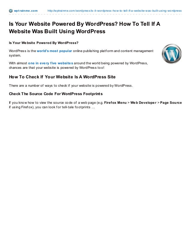 wpt rainme.com http://wptrainme.com/wordpress/is-it-wordpress-how-to-tell-if-a-website-was-built-using-wordpress Is Your W...