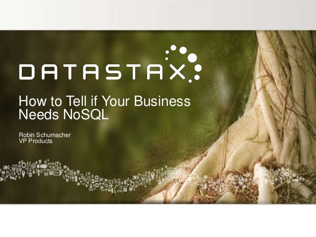 How To Tell if Your Business Needs NoSQL