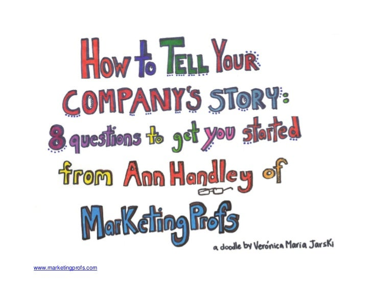 How to tell your company's story infodoodles from ann handley of marketing profs