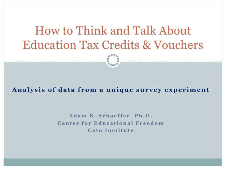 How to Think and Talk about Education Tax Credits and Vouchers