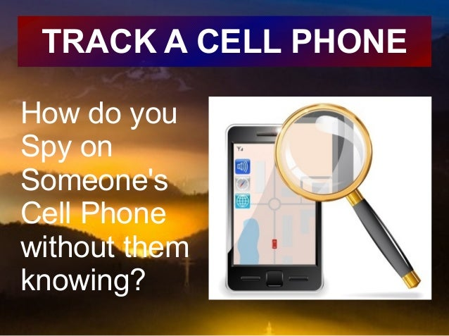 how to find someone by cell phone