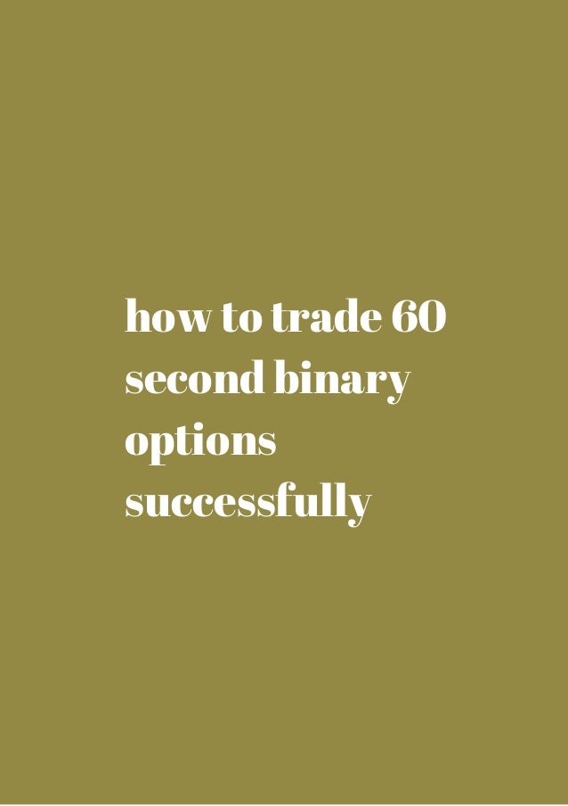 Binary option 60 second strategy