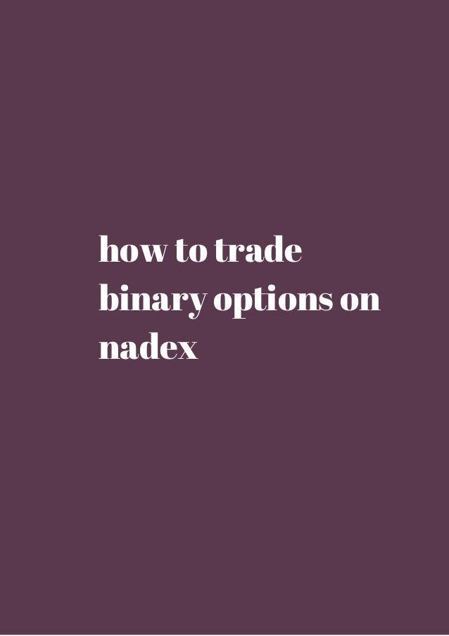Nadex binary options taxes