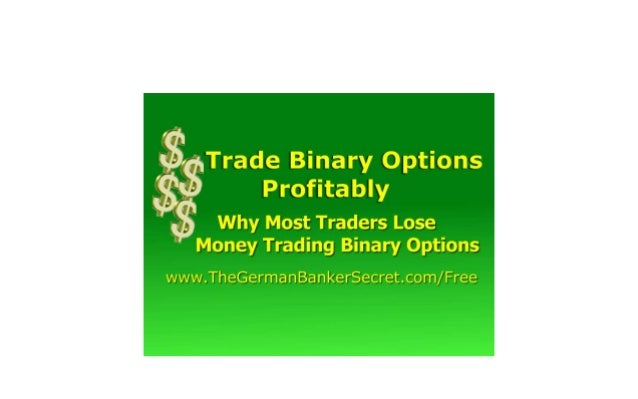 Binary options lose money