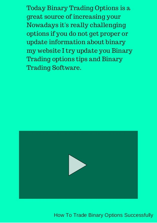 How to trade binary options on 4