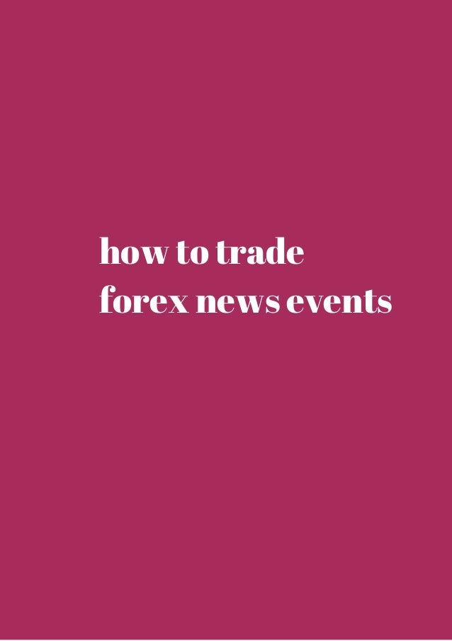 Best forex news to trade
