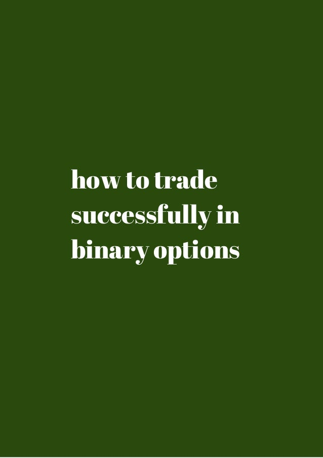who is trading binary options successfully