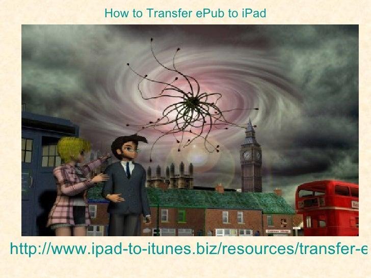 How to transfer e pub to ipad