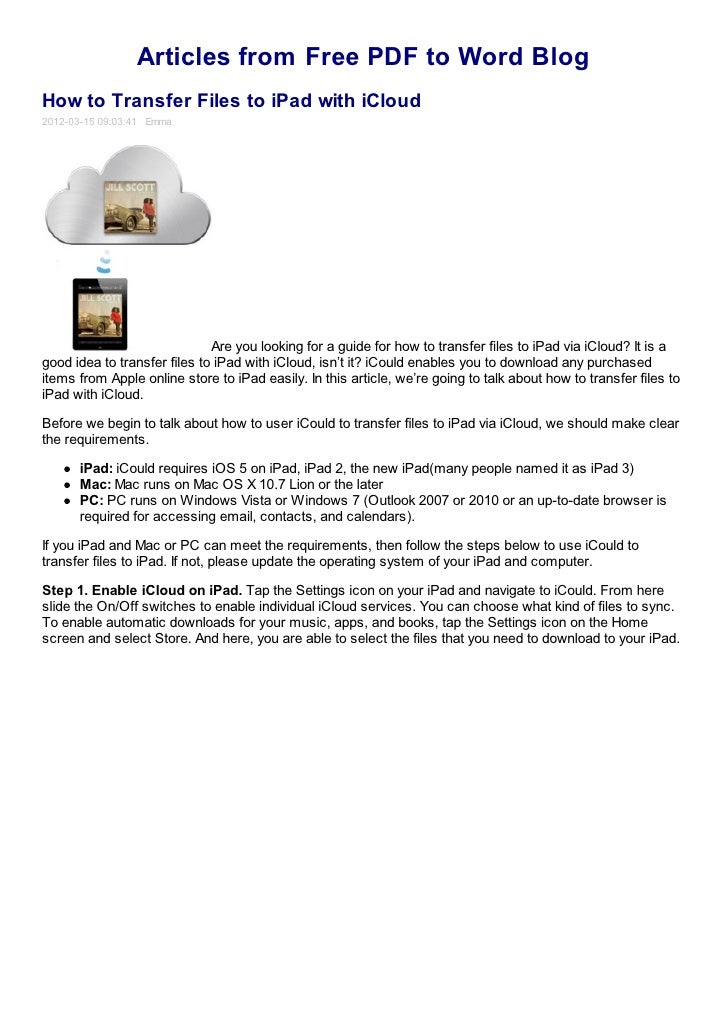 Articles from Free PDF to Word BlogHow to Transfer Files to iPad with iCloud2012-03-15 09:03:41 Emma                      ...