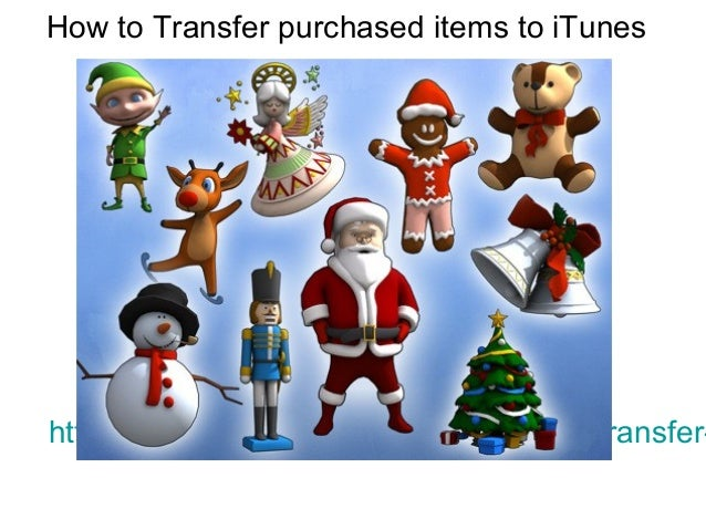 How to transfer purchased items to i tunes