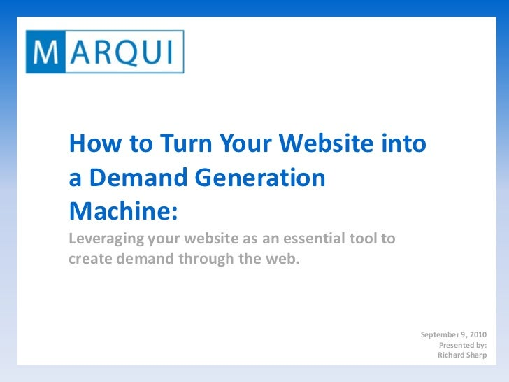 How to Turn Your Website into a Demand Generation Machine