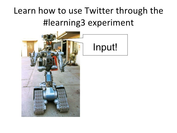 Learn how to use Twitter through the #learning3 experiment Input!