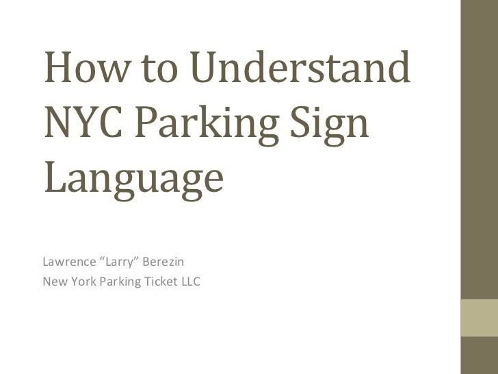 """How to Understand NYC Parking Sign Language Lawrence """"Larry"""" Berezin New York Parking Ticket L..."""