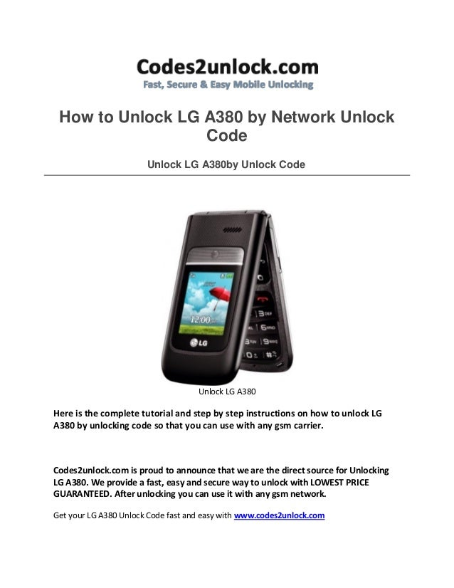How to unlock lg a380 by network unlock code