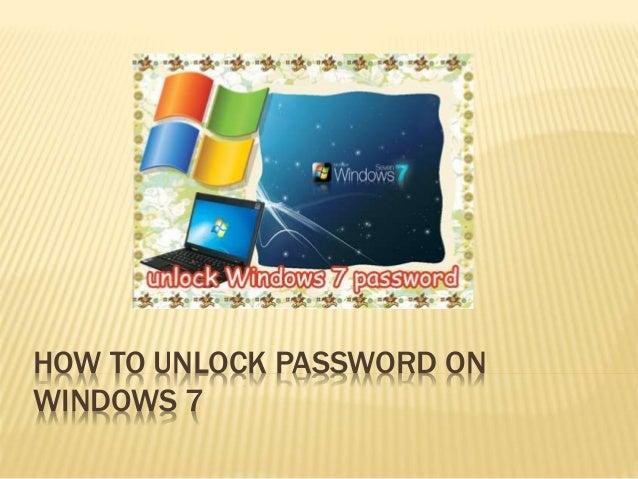 How to Unlock Password on Windows 7