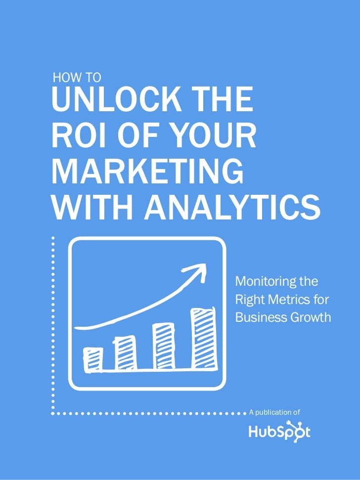 1              unlock the roi of your marketing with analytics         how to         unlock the         roi of your      ...